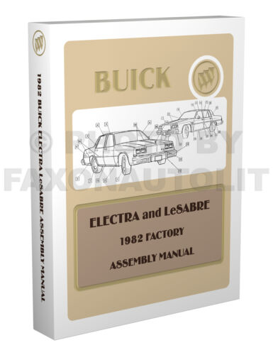 1982 Buick LeSabre and Electra Factory Assembly Manual Estate Wagon Park Avenue