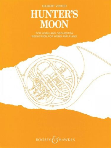 Hunter/'s Moon French Horn and Piano Reduction Chamber Music NEW 048009647