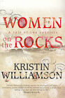 Woman on the Rocks: a Tale of Two Convicts: A Tale of Two Convicts by Kristin Williamson (Paperback, 2003)