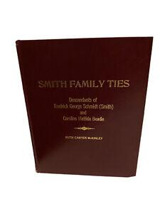 1992-Smith-Family-Ties-Book-by-Ruth-Carter-Mckinley-Frederick-Schmidt-Descendant