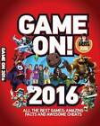 Game on!: 2016 by Scholastic US (Paperback, 2015)