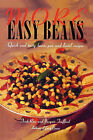 More Easy Beans: Quick and Tasty Bean, Pea and Lentil Recipes by Trish Ross (Paperback / softback, 2007)