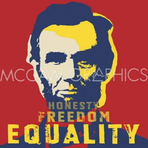 "EQUALITY-ART PRINT12X12/"" PHOTOGRAPHY CELEBRITY-ABRAHAM LINCOLN HONESTY,FREEDOM"