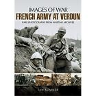 French Army at Verdun by Ian Sumner (Paperback, 2016)