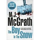 The Boy in the Snow by M. J. McGrath (Paperback, 2015)
