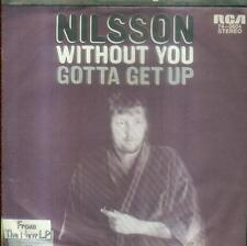 """7"""" Nilsson/Without You (D - 74 0604 )"""