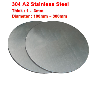 304 A2 Stainless Steel Sheet Round Steel Plate Dia 100mm~300mm 1mm~3mm Thickness
