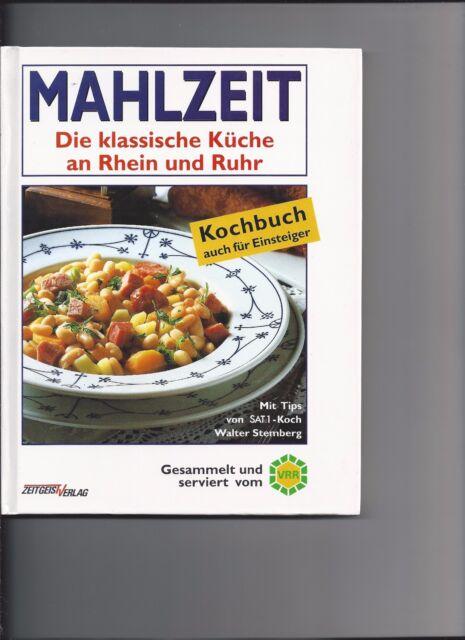 Mahlzeit Die klassische Küche an Rhein und Ruhr