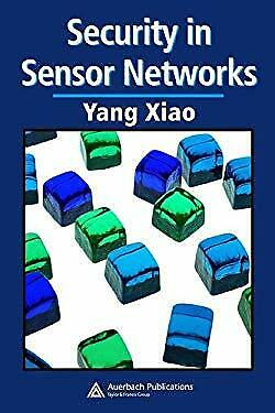 Security in Sensor Networks Hardcover Yang Xiao