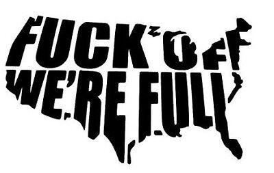 6in F*ck Off We/'re Full Car Sticker Window Door Funny US Country Map Vinyl Decal