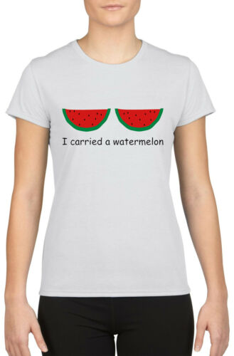 I carried A Watermelon Boobs Clothes Funny Quotes Slogan Women T-shirt W846