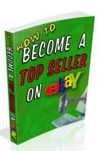 How-To-Become-a-Top-Seller-on-eBay-ebook-PDF-with-Full-Master-Resell-Rights