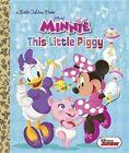 This Little Piggy (Disney Junior: Minnie's Bow-Toons) by Jennifer Liberts Weinberg (Hardback, 2014)