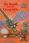 Sir Small and the Dragonfly by Jane O'Connor (Hardback, 1988)