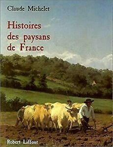 Histoire-Des-Paysans-De-Francia-Claude-Michelet