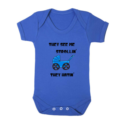 They See Me Strollin/' They Hatin/' Infant Toddler Baby Cotton Bodysuit One Piec