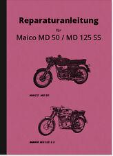 Maico MD 50, 125 SS, RS 125, MC 125, GS 125 Reparaturanleitung Montageanleitung