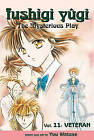 Fushigi Yugi: The Mysterious Play: v. 11: Veteran by Yuu Watase (Paperback, 2006)