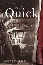 The Quick by Lauren Owen (2014, Hardcover)