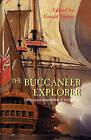 The Buccaneer Explorer: William Dampier's Voyages by William Dampier (Paperback, 2005)