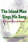 The Island Man Sings His Song: A Collection of Poems by Giftus R John (Paperback / softback, 2001)