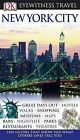 DK Eyewitness Travel Guide: New York City by Dorling Kindersley Ltd (Paperback, 2010)