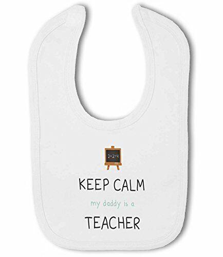 DRÔLE-BABY BIB par BWW print Ltd Enseignant-Keep Calm Mon Papa//Maman est un..