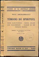 Paul Archambault : TEMOINS DU SPIRITUEL - 1933
