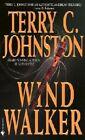 Wind Walker by Terry C. Johnston (Paperback, 2002)