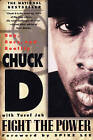 Fight the Power: Rap, Race, and Reality by Chuck D (Paperback, 1998)