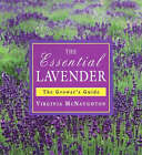 Essential Lavender: The Grower's Guide by Virginia McNaughton (Hardback, 2001)