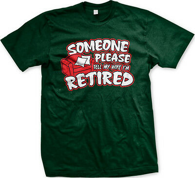 Retiring From Work Retirement Almost Retired T-Shirt size M-3XL