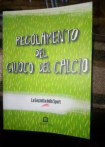 Regolamento-del-giuoco-del-calcio-FIGC-anno-GAZZETTA-DELLO-SPORT