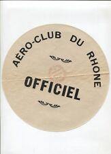 N°5206  / ensemble de documents aéronautiques  aéroclub du rhône
