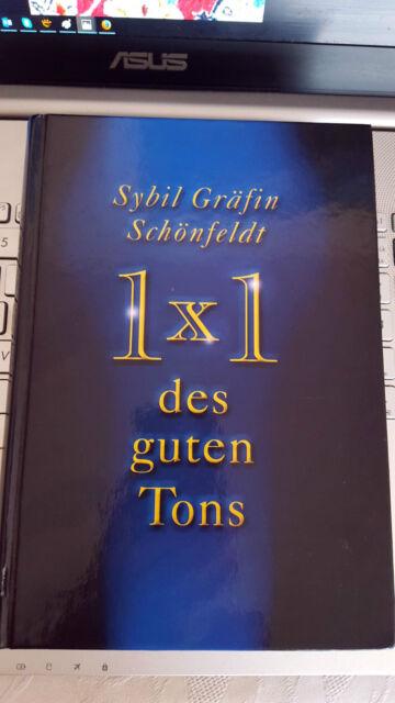 Buch, 1x1 des guten Tons, Sybil Gräfin Schönfeldt, Gebundene Ausgabe – 2000 !