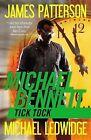 Tick Tock by James Patterson, Michael Ledwidge (Paperback / softback, 2013)