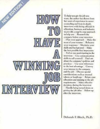How to Have a Winning Job Interview by Bloch, Deborah Perlmutter
