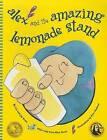 Alex and the Amazing Lemonade Stand by Liz Scott, Jay Scott (Paperback / softback, 2012)