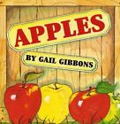 Apples by Gail Gibbons (2001, Picture Book)