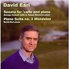 """David Earl - : Sonata for cello & piano; Piano Suite No. 3 """"Mandalas"""" (2007)"""