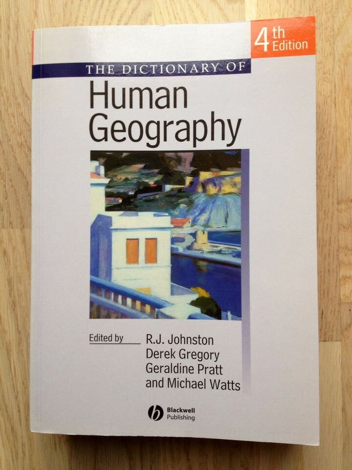 The Dictionary of Human Geography, R. J. Johnston, Derek