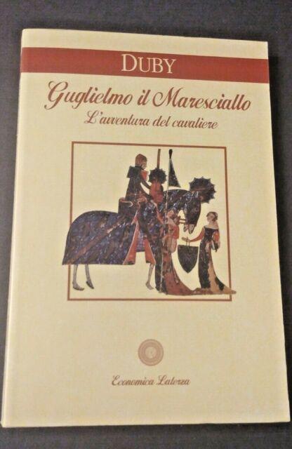 G. Duby  Guglielmo il Maresciallo  L'avventura del cavaliere Laterza  R