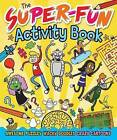 The Super-Fun Activity Book by Tom Sparke (Paperback / softback, 2015)