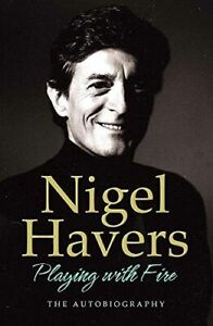 Havers-Nigel-Playing-with-Fire-The-Autobiography-Like-New-Hardcover