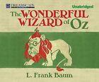 The Wonderful Wizard of Oz by L Frank Baum (CD-Audio, 2013)