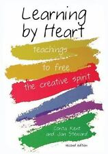 Learning by Heart : Teaching to Free the Creative Spirit by Corita Kent and Jan Steward (2008, Paperback)