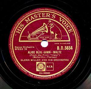 GLENN MILLER on 1941 HMV BD 5654 - Alice Blue Gown / Wonderful One