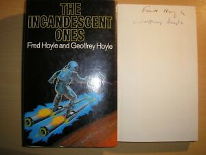 FRED-HOYLE-amp-GEOFFREY-HOYLE-INCANDESCENT-ONES-1st-1st-HB-DJ-1977-SIGNED-x-2