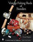 Vintage Fishing Reels of Sweden by Daniel Skupien (2002, Hardcover)