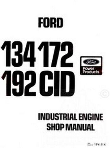 Ford 134 172 192 CID Industrial Engine Service Manual